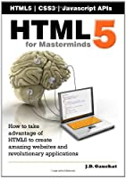 HTML5 for Masterminds Front Cover