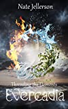 Evercadia (Threading the Elements Book 1)