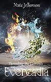 Evercadia (Threading the Elements Book 1)