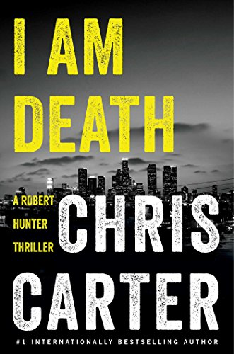 I Am Death (A Robert Hunter Thriller Book 2)