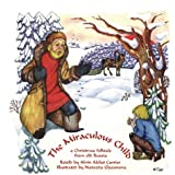 The Miraculous Child: A Christmas folktale from old Russia