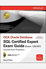 OCE Oracle Database SQL Certified Expert Exam Guide (Exam 1Z0-047) (Oracle Press) Paperback