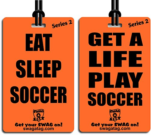 """""""Eat Sleep Soccer / Get a Life Play Soccer"""" Tag for Sports Bag or Backpack"""