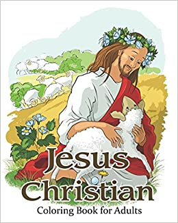 Amazon.com: Jesus Christian Coloring Book for Adults ...