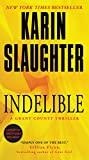 Indelible: A Grant County Thriller (Grant County Thrillers)