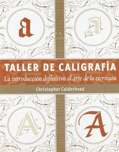 Descargar Libro Taller De Caligrafía Christopher Calderhead