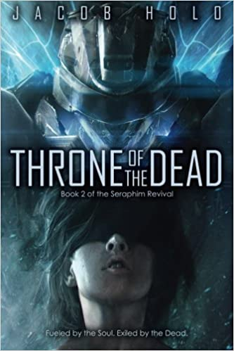 Throne of the Dead: Volume 2 (Seraphim Revival)