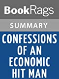 img - for Summary & Study Guide Confessions of an Economic Hit Man by John Perkins book / textbook / text book