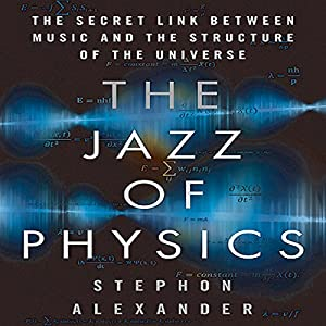 The Jazz of Physics Hörbuch