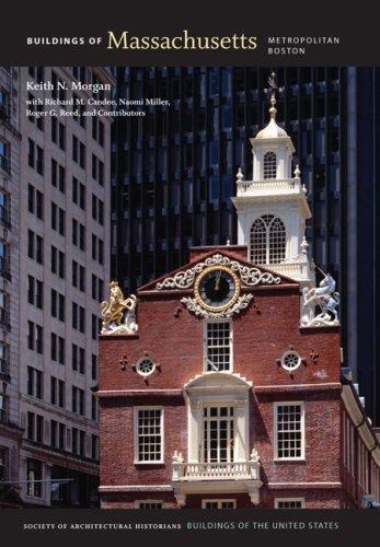 - Buildings of Massachusetts: Metropolitan Boston (Buildings of the United States)