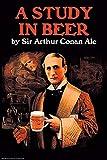 Buyenlarge 0-587-21084-2-P1218 A Study in Beer Sir