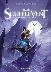 Le Soufflevent, tome 3 : Alexandrie - Dent de Parnasse par Xavier Collette