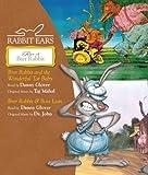 : Rabbit Ears Tales of Brer Rabbit: Brer Rabbit and the Wonderful Tar Baby, Brer Rabbit & Boss Lion