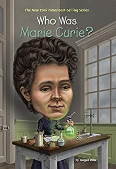 Who Was Marie Curie? (Who Was?) by [Stine, Megan]