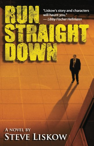 Book: Run Straight Down by Steve Liskow