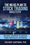 img - for The No BS Plan to Stock Trading Mastery: An Easy Strategy to Unlock Your Portfolio s Potential book / textbook / text book