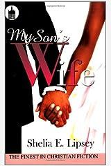 My Son's Wife (Urban Christian) by Shelia E. Lipsey (2008-10-01) Paperback