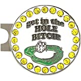 Giggle Golf Bling Get In The Hole Bitch Golf Ball Marker With A Standard Hat Clip