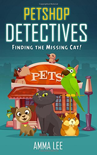 Pet Shop Detectives: Finding the missing cat!