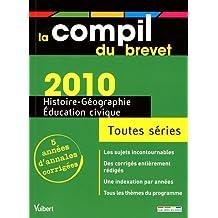 Histoire-Géographie, Education civique, Toutes séries : Annales corrigées Sep 7, 2009