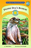 img - for Prairie Dog's Burrow - a Prairie Adventures Smithsonian Early Reader (Soundprints' Read-And-Discover) book / textbook / text book
