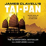 Tai-Pan: The Epic Novel of the Founding of Hong Kong (Asian Saga, Book 2)