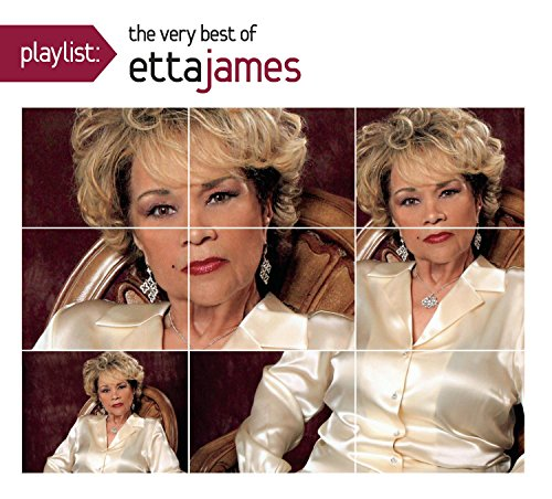 Playlist: The Very Best Of Etta James