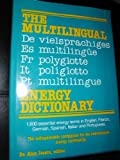 The Multilingual Energy Dictionary, Alan Isaacs, 0871964309