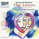 Barber: The Lovers; Prayers of Kierkegaard
