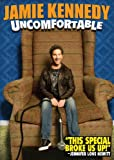 Jamie Kennedy: Uncomfortable