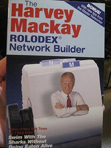 The Harvey Mackay Rolodex Network Builder