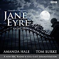 Jane Eyre: A BBC Radio 4 full-cast dramatisation