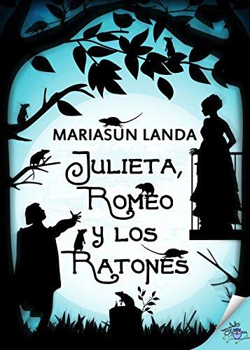 Julieta, Romeo y los ratones (Spanish (Julieta Club)