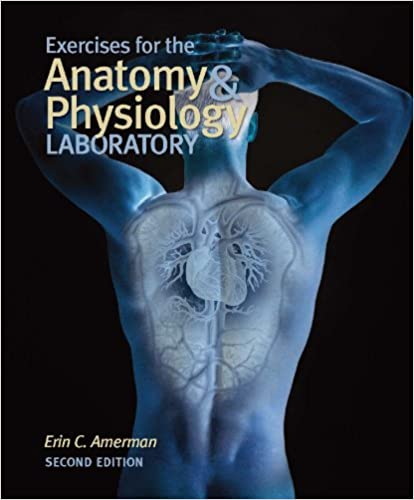 Amazon.com: Exercises for the Anatomy and Physiology Laboratory ...