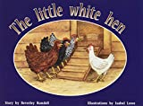 Rigby PM Plus: Individual Student Edition Yellow (Levels 6-8) The Little White Hen