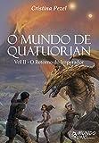 O Mundo de Quatuorian. O Retorno do Imperador - Livro 2