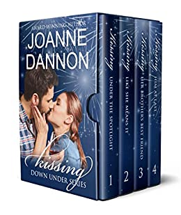 The Kissing Down Under series – 4 Complete Romances: Would you take the chance if it meant forever? by [Dannon, Joanne]