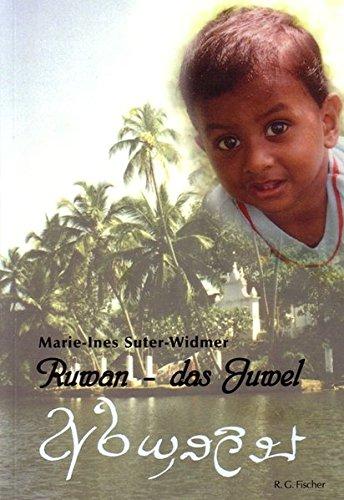 Ruwan - das Juwel: Adoption im Tropenparadies Sri Lanka
