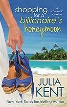 Shopping for a Billionaire's Honeymoon (Volume 11)