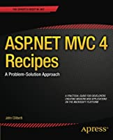 ASP.NET MVC 4 Recipes: A Problem-Solution Approach