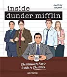 Inside Dunder Mifflin: The Ultimate Fan's Guide to