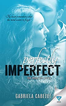 Perfectly Imperfect (The Imperfect Series Book 2) by [Cabezut, Gabriela]