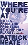 img - for Where You're At: Notes from the Frontline of a Hip Hop Planet book / textbook / text book
