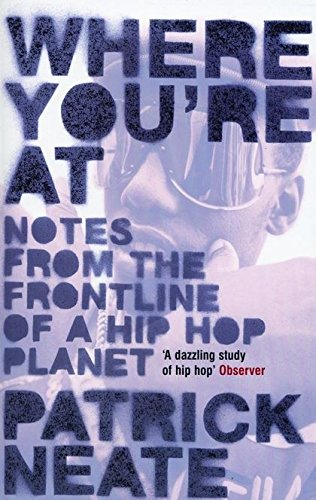 Read Online Where You're At: Notes from the Frontline of a Hip Hop Planet pdf