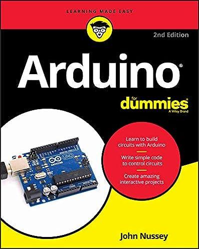 arduino for dummies (for dummies (computer tech)) john nusseyarduino for dummies (for dummies (computer tech)) 2nd edition