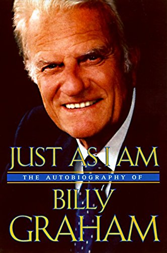 Just As I Am: The Autobiography of Billy Graham cover