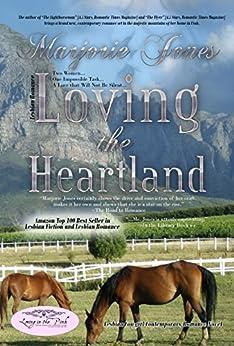 Lesbian Romance: Loving the Heartland - Lesbian Cowgirl Contemporary Romance Novel (Las Vegas Connections Book 1) by [Jones, Marjorie]