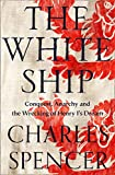 The White Ship: Conquest, Anarchy and the Wrecking