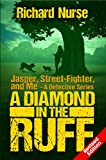 A Diamond in the Ruff (REVISED EDITION) (Jasper, Street-Fighter, and Me Book 2)