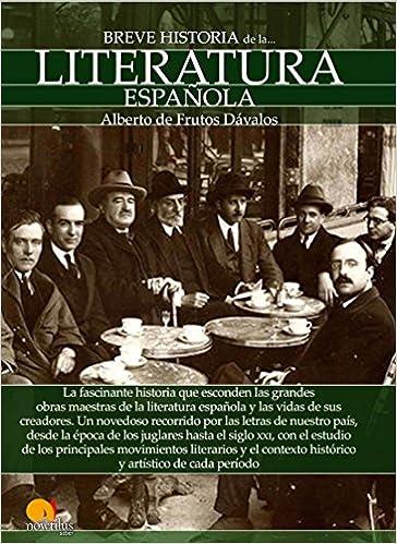 Breve historia de la Literatura española: Amazon.es: de Frutos ...
